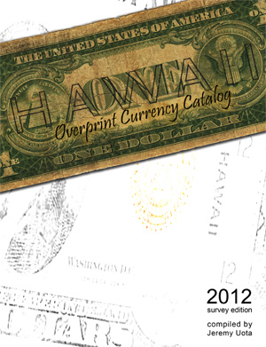 Hawaii Overprint Currency Catalog